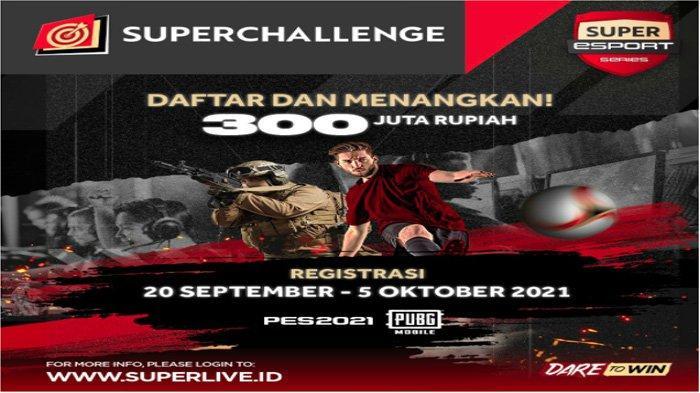 Dukung Perkembangan Esports di Indonesia,Super Esports Series 2021 Digelar: Berhadiah Rp 300 Juta