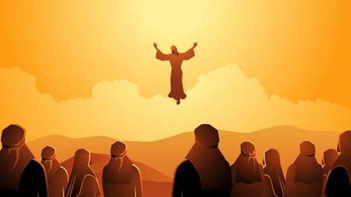 25 Ucapan Kenaikan Isa Almasih 2020 dalam Bahasa Inggris & Indonesia, Naiknya Yesus Kristus ke Surga