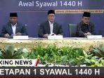 breaking-news-kemenag-putuskan-idul-fitri-1-syawal-1440-h-rabu-5-juni-2019-simak-hasil-sidang-isbat.jpg