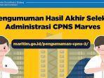 pengumuman-hasil-akhir-seleksi-administrasi-cpns-marves-2021.jpg