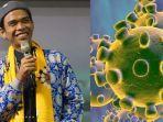 ustaz-abdul-somad-ungkap-orang-yang-pertama-kali-sebut-virus-corona-bukan-berasal-dari-china.jpg