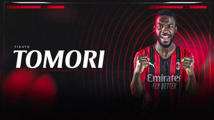 AC Milan selesaikan transfer permanen Fikayo Tomori dari Chelsea