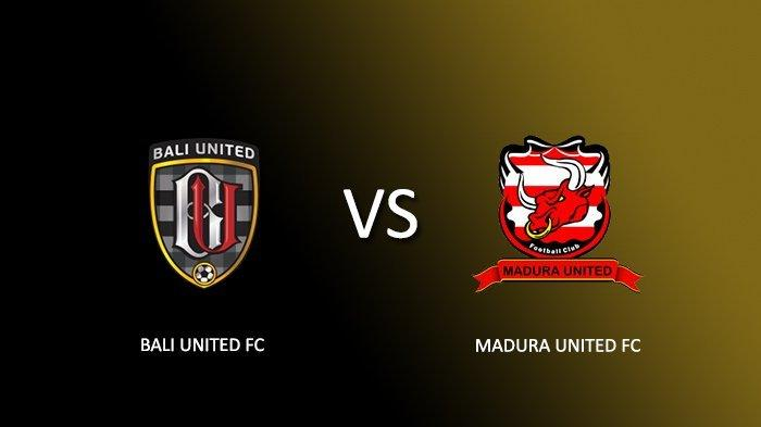 Live Streaming Bali United vs Madura United - Laga Terakhir Liga 1, Pengukuhan Juara Serdadu Tridatu