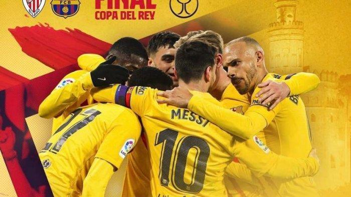 Prediksi Final Copa Del Rey 2021 Barcelona vs Athletic Bilbao: Trofi untuk Joan Laporta