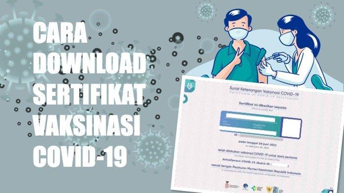 Cara Download Sertifikat Vaksinasi Covid-19 di Laman Pedulilindungi.id