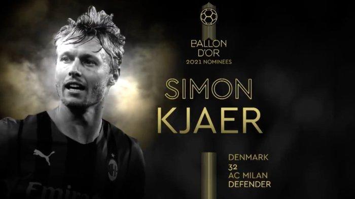 AC MILAN: Simon Kjaer Masuk Nominasi Ballon d'Or 2021, Rossoneri Kirim Pesan Mendalam