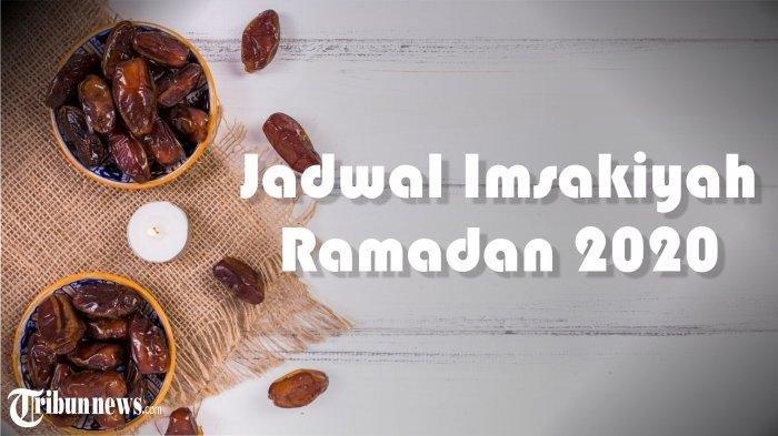 Jadwal Imsakiyah Ramadhan 2020, Rabu 20 Mei Wilayah Yogyakarta, Jakarta, Surabaya dan Medan