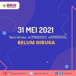 Kabar Terbaru Seleksi CPNS PPPK 2021, BKN Sebut Belum 31 Mei 2021, Ini Penjelasan Resmi BKN
