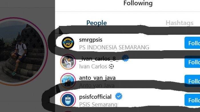 Brian Ferreira mengikuti akun-akun Instagram terkait PSIS Semarang.