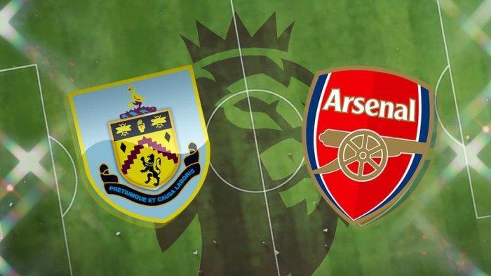 Burnley vs Arsenal - Prediksi Skor H2H Formasi Line Up & Channel TV Siaran Langsung Liga Inggris