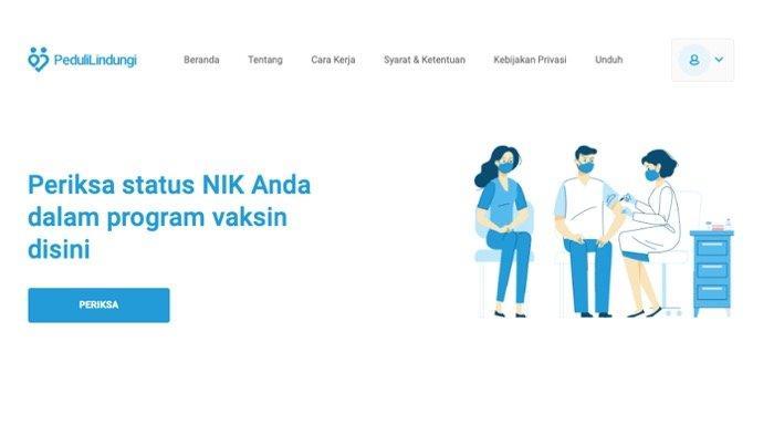 Cek di website PeduliLindungi apakah Anda sudah terdaftar dalam program vaksinasi Covid-19