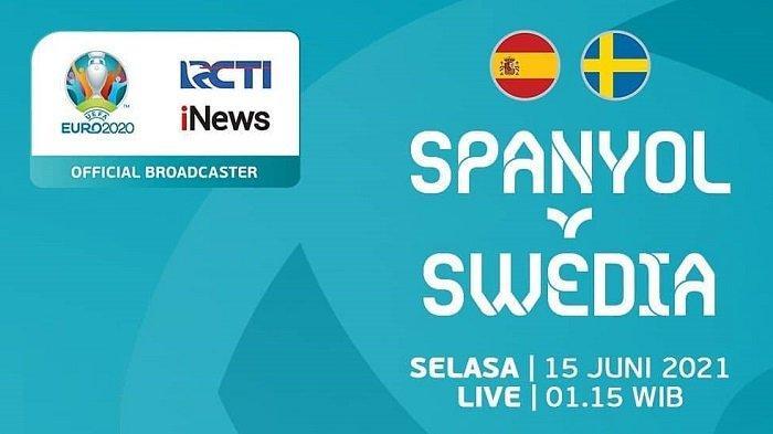 Channel TV Siaran EURO Malam Hari Ini SPANYOL vs SWEDIA