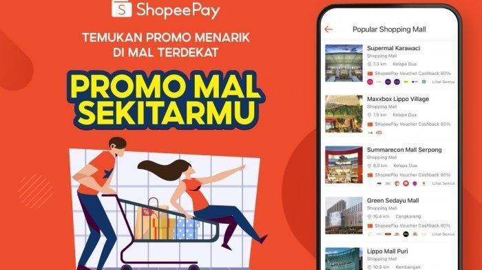 Diskon dan Promo di Mal Bisa Dipantau Lewat ShopeePay di Fitur Promo Mal Sekitarmu