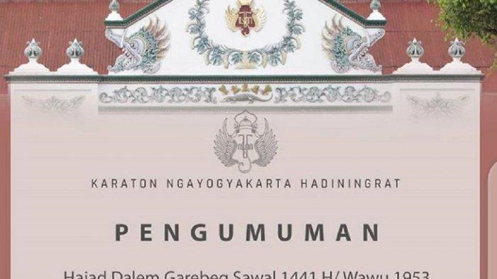 Garebeg Sawal dan Numplak Wajik Keraton Yogyakarta Ditiadakan