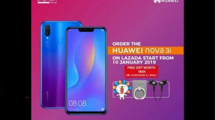 Beli Huawei Nova 3i Dapat Harga Baru dan Bonus di Lazada