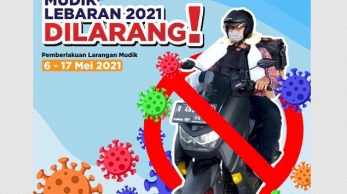 Resmi, Pemerintah Larang Mudik di Wilayah Aglomerasi, Termasuk di Yogyakarta Raya