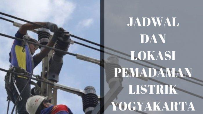Jadwal Pemadaman Listrik DIY Kamis 15 Oktober 2020