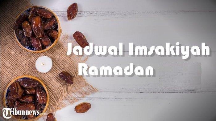 Waktu dan Jadwal Imsakiyah Selasa 27 April 2021 Jakarta Surabaya Semarang Yogyakarta Ramadhan 1442 H