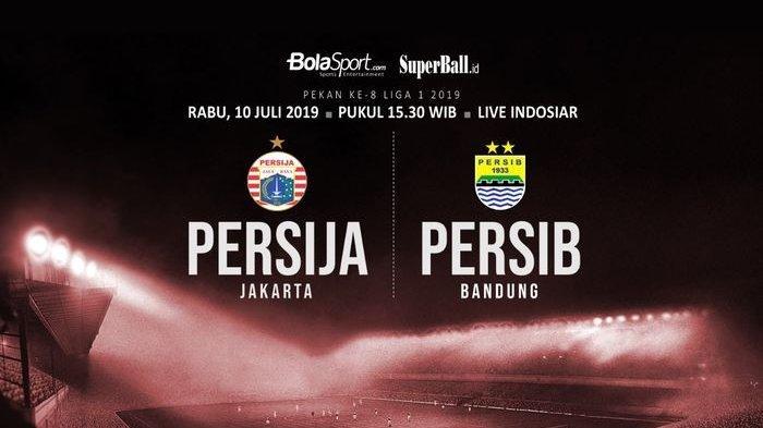 Jadwal Liga 1 2019, Persija Jakarta vs Persib Bandung, Live Indosiar Besok Mulai Pukul 15.30 WIB