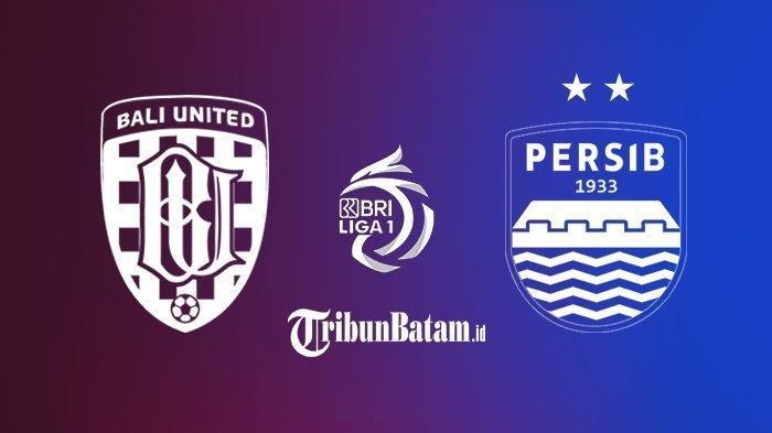 Siaran Langsung Bali United vs Persib Bandung, Live Streaming Malam Ini Pukul 20.45 WIB