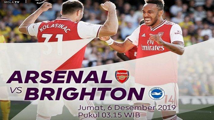 Arsenal vs Brighton - LINK Live Streaming Liga Inggris Malam Ini, Jadwal Tayang Mola Tv dan Prediksi