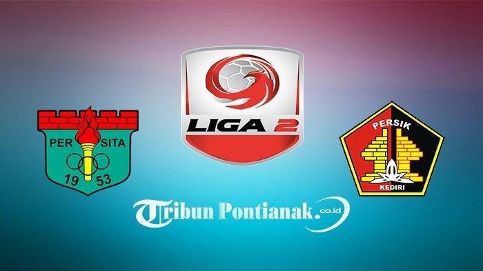 LINK Live Streaming Liga 2 Persita Tangerang vs Persik Kediri di Final! Tayang Tv One Malam Ini