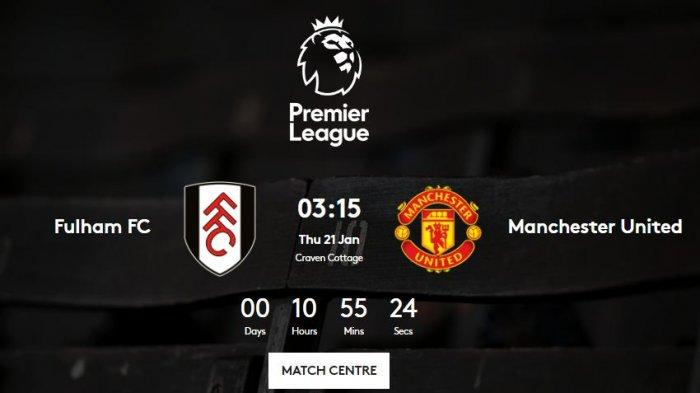 JADWAL MU Malam Ini Lawan Fulham, Posisi Man Utd Terancam Manchester City