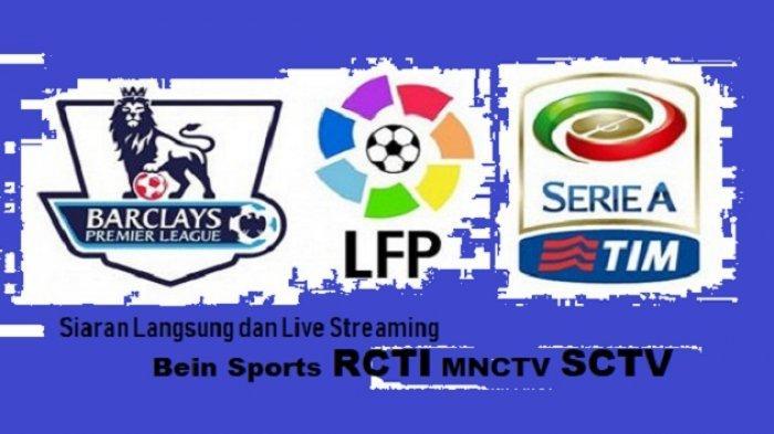 Jadwal Siaran Bola Malam Ini! Liga-liga Top Eropa Live ...