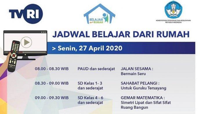 Jadwal Tayang dan LINK Live Streaming TVRI Belajar dari Rumah Senin 27 April 2020