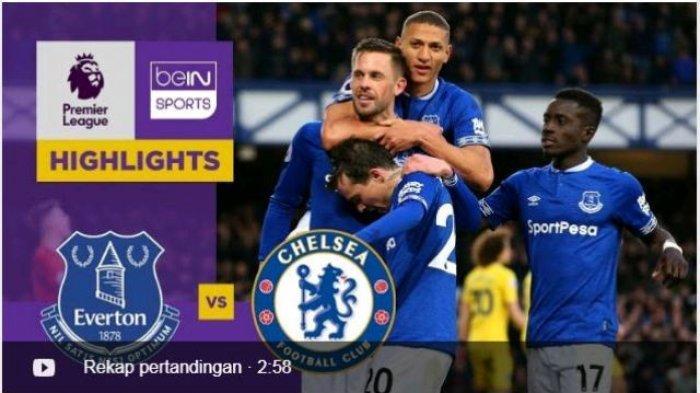 Jam Tayang Liga Inggris Everton vs Chelsea Malam Ini, The Toffees Terjebak di Zona Degradasi