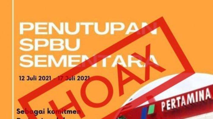 HOAX, Pertamina Klarifikasi Kabar Viral Soal SPBU Tutup Sementara Pada 12-17 Juli 2021