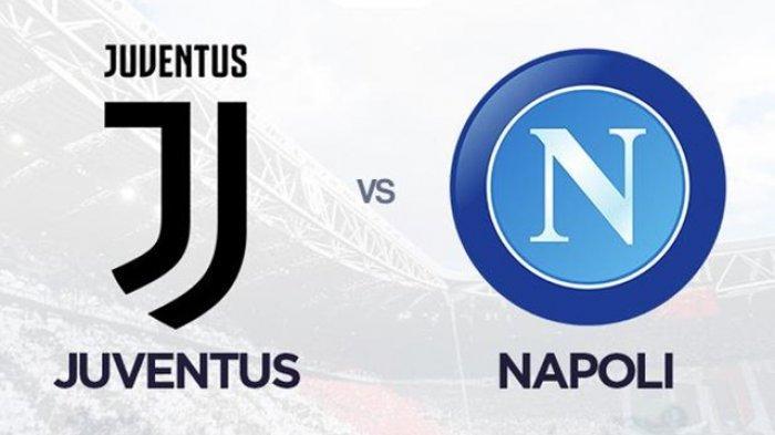 PREDIKSI Juventus vs Napoli Final Piala Super Italia, Kondisi Tim dan  Prakiraan Susunan Pemain - Tribun Jogja