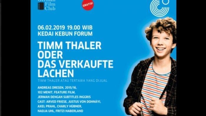 Kedai Kebun Forum Akan Memutarkan Film 'Timm Thaler Order Das Verkaufte Lachen' Besok