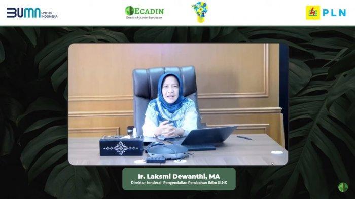 Direktur Jenderal Pengendalian Perubahan Iklim Kementerian Lingkungan Hidup dan Kehutanan (KLHK) Laksmi Dewanthi
