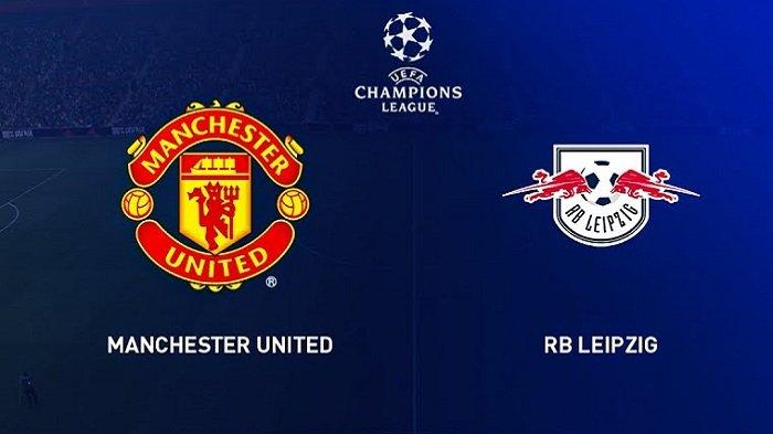 Link Live Streaming Manchester United Vs Rb Leipzig Dan 27 Channel Tv Siaran Langsung Liga Champions Tribun Jogja