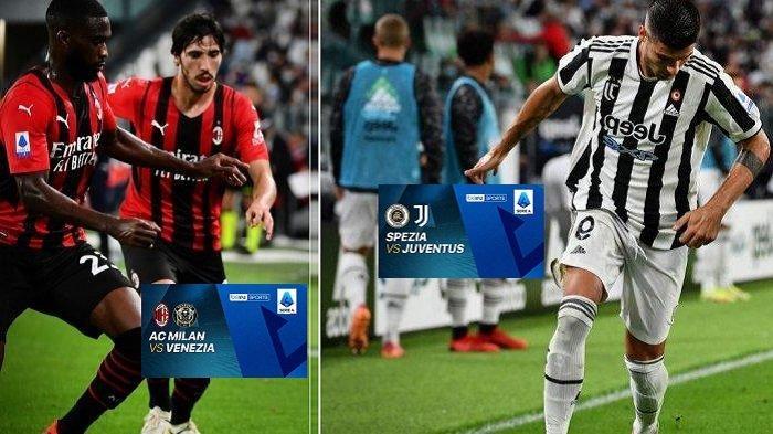 Live Streaming BeIN SPORTS 2 RCTI Liga Italia: AC Milan vs Venezia & Spezia vs Juventus