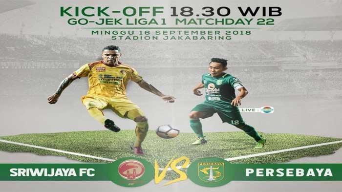 Live Streaming dan Siaran Langsung Indosiar Sriwijaya FC vs Persebaya Malam Ini