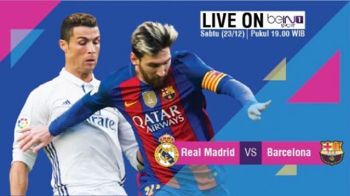 LIVE STREAMING Babak I Real Madrid Vs Barcelona - Nonton Langsung Kualitas HD Kick Off Baru Mulai