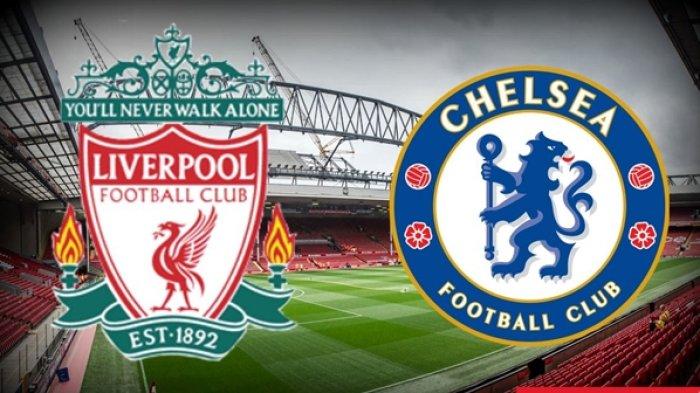 Liverpool vs Chelsea, Prediksi Skor, H2H, Kabar Tim, Prakiraan Formasi