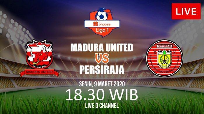 LINK Live Streaming Madura United vs Persiraja Banda Aceh - Kick Off Pukul 18.30 WIB, LIVE O'Channel