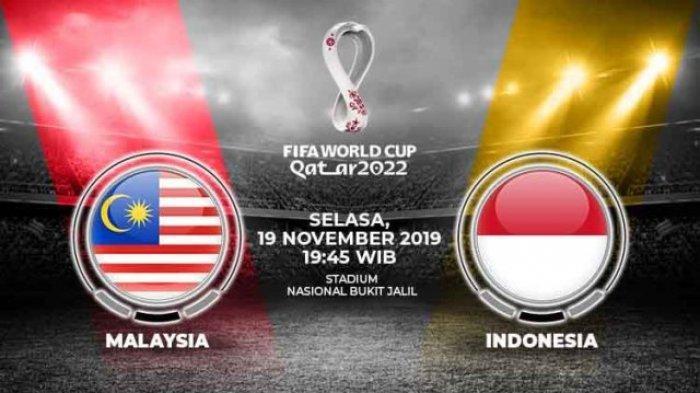 SEDANG BERLANGSUNG Live Streaming  Babak II Malaysia vs Indonesia Kualifikasi Piala Dunia 2022