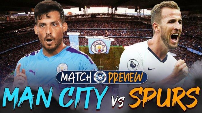 Link Live Streaming Bigmatch Man City Vs Tottenham Malam Ini Pukul 23 30 Wib Tribun Jogja