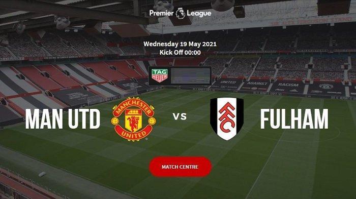 Manchester United vs Fulham - Confirmed LINE UPS & Channel TV Siaran Langsung Liga Inggris Malam Ini
