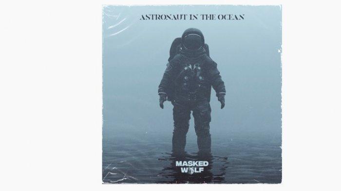 Lirik Lagu Masked Wolf - Astronaut In The Ocean, Lengkap dengan Terjemahan Bahasa Indonesia
