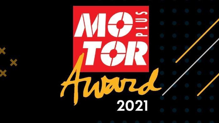 Sore Ini, MOTOR Plus Award 2021 Digeber, Ada Penghargaan Motor Listrik