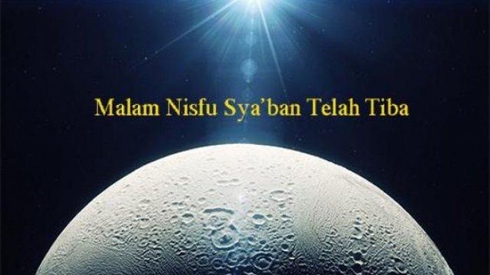 Keutamaan Malam Nisfu Sya'ban, Waktu Istimewa Untuk Memohon Ampun