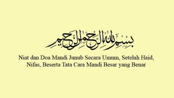 Niat Dan Tata Cara Mandi Wajib Atau Junub Menjelang Puasa Ramadan 1441 H Halaman 3 Tribun Jogja