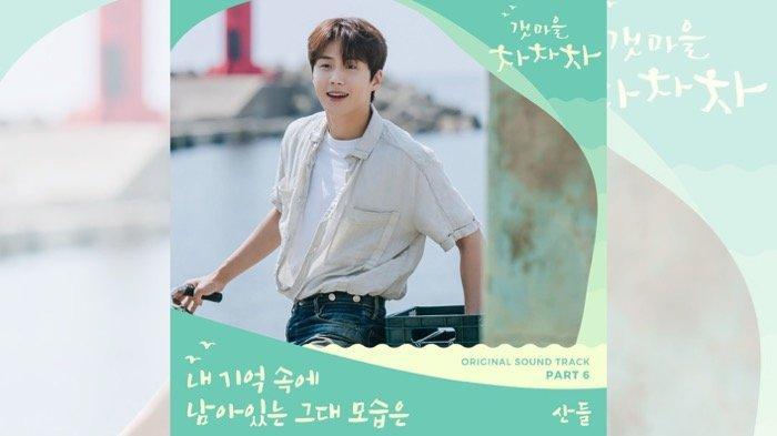 OST Hometown Cha-Cha-Cha Part 6, Inilah Lirik Lagu The Image of You (Remains in My Memory)-Sandeul