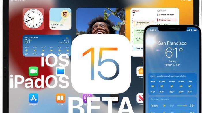 DAFTAR Fitur Baru dan Perbaikan di iOS 15 Developer Beta 5 dan iPadOS 15 Setelah UPDATE