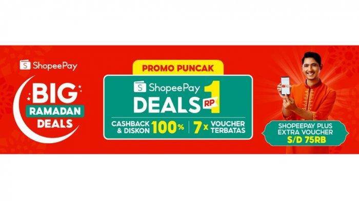 Penuhi Semua Kebutuhan Lebaran di ShopeePay Big Ramadan Deals, Ada 3 Promo Spesial